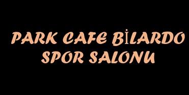 PARK CAFE BİLARDO SPOR SALONU