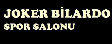 JOKER BİLARDO SPOR SALONU